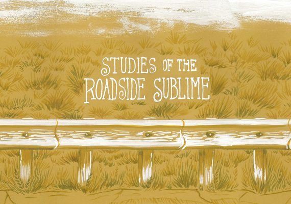 Studies of the Roadside Sublime
